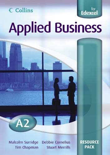 9780007200450: Applied Business A2 for EDEXCEL Resource Pack (Collins Applied Business)