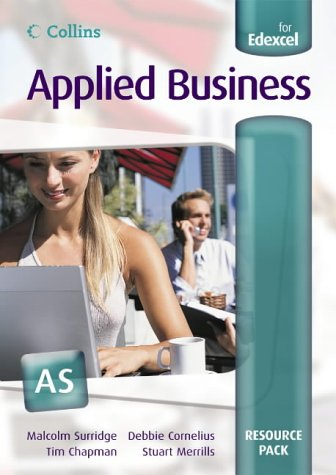 9780007200498: Applied Business: Resource Pack: AS for Edexcel (Collins Applied Business)