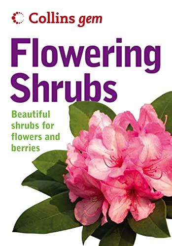 9780007200702: Flowering Shrubs (Collins GEM)