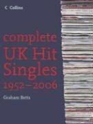 9780007200771: Complete UK Hit Singles 1952-2006