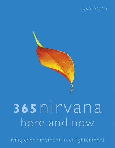 9780007200870: 365 Nirvana Here And Now: Living Every Moment In Enlightenment