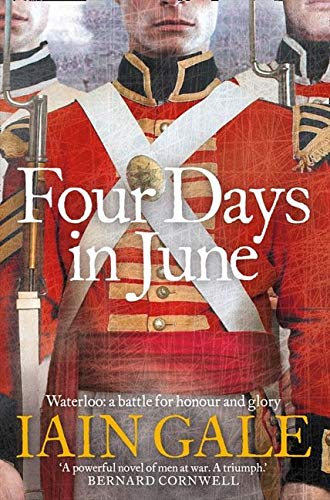 9780007201044: Four Days in June: Waterloo: A Battle for Honour and Glory