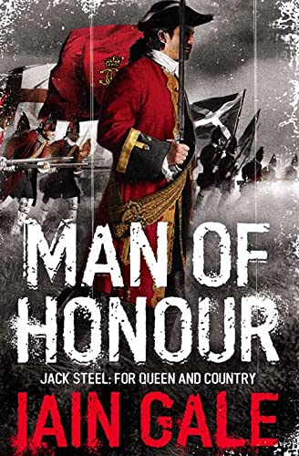 9780007201075: Man of Honour: Jack Steel and the Blenheim Campaign, July to August 1704 (Jack Steel 1)