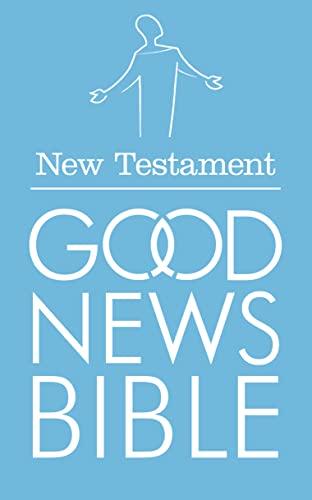 9780007201136: Good News Bible New Testament: (GNB)