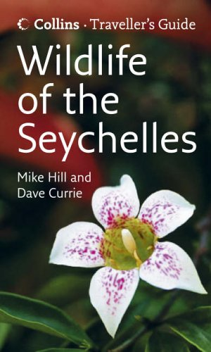 9780007201495: Wildlife of the Seychelles (Traveller's Guide)