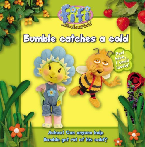 9780007201624: Bumble Catches a Cold