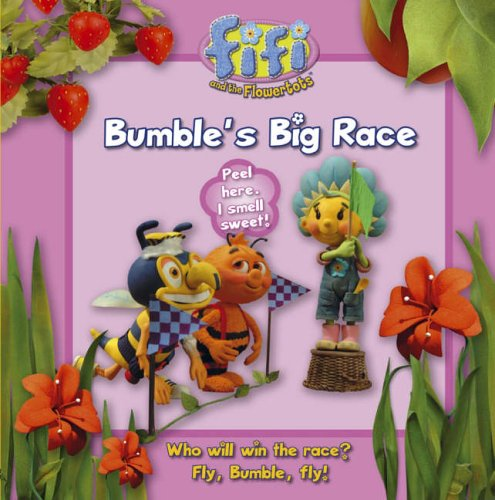 9780007201631: Fifi and the Flowertots - Bumble's Big Race: Read-to-Me Scented Storybook