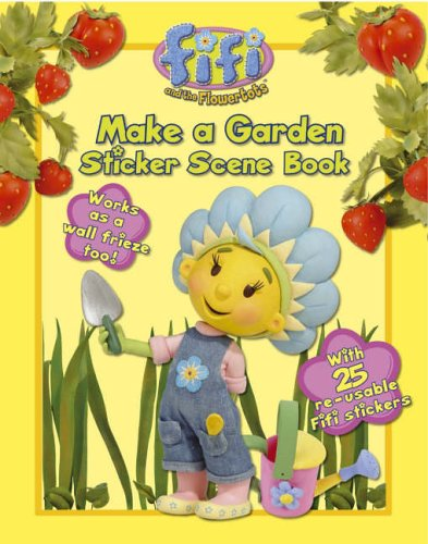 9780007201655: Make a Garden: Sticker Scene Book (