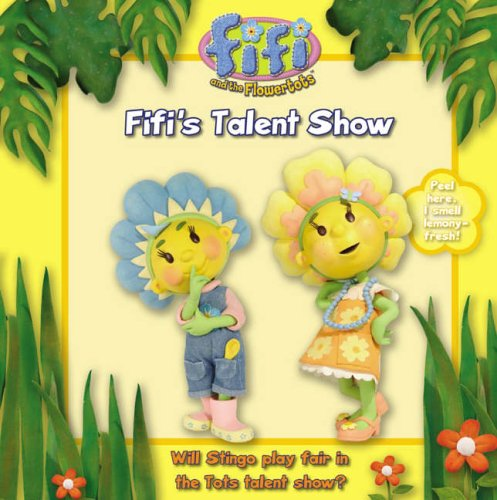 9780007201679: Fifi's Talent Show: Read-to-Me Scented Storybook (