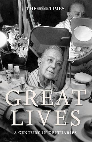 9780007201686: The Times Great Lives: A Century in Obituaries