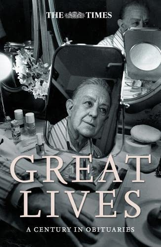 9780007201693: The Times Great Lives: A Century in Obituaries