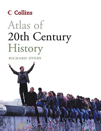 9780007201709: Collins Atlas of 20th Century History