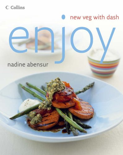 9780007201716: Enjoy: New Veg with Dash