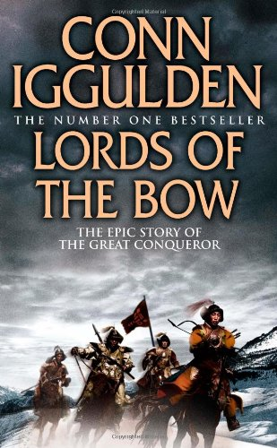 9780007201778: Lords of the Bow (Conqueror, Book 2)