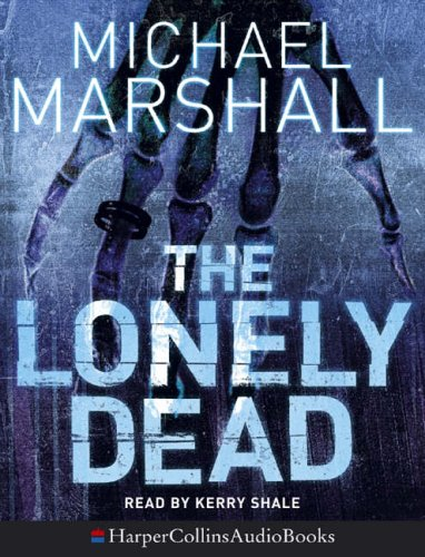 9780007201839: The Lonely Dead