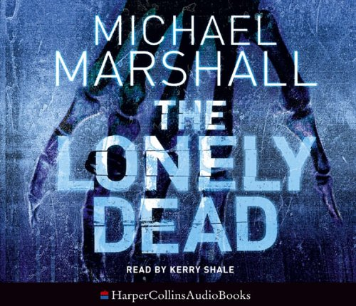 9780007201846: The Lonely Dead