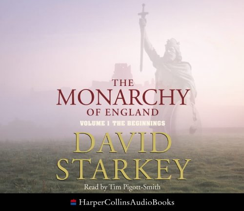 9780007201914: The Monarchy of England: Beginnings v. 1: The Beginnings