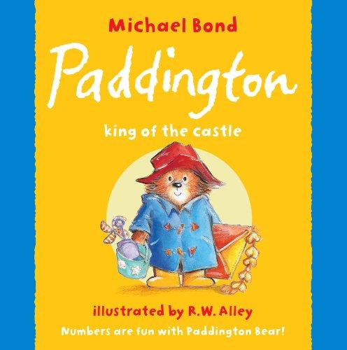 9780007202010: Paddington - King of the Castle