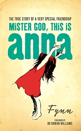 9780007202027: Mister God, This is Anna