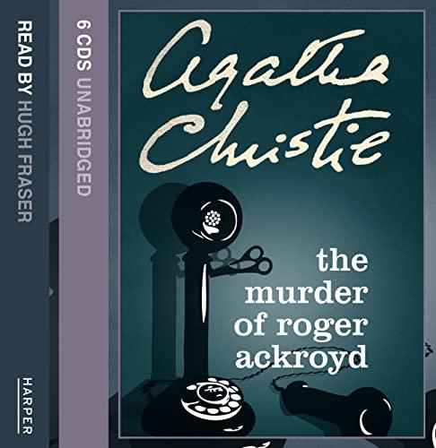 The Murder of Roger Ackroyd: Complete &: Agatha Christie, Hugh