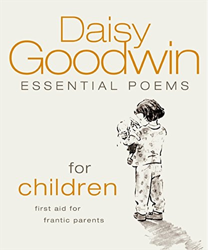 9780007202089: Essential Poems for Children: First Aid for Frantic Parents