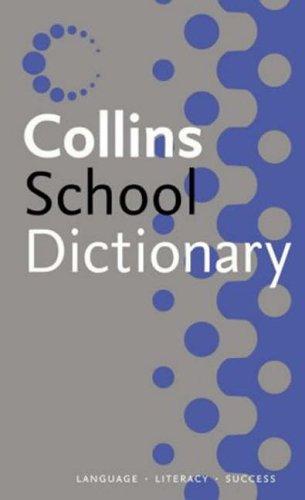 9780007202133: Collins School - Collins School Dictionary