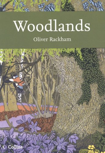 9780007202447: Woodlands (Collins New Naturalist)