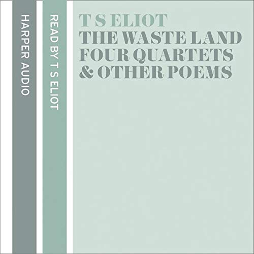 9780007202638: The Waste Land, Four Quartets and Other Poems