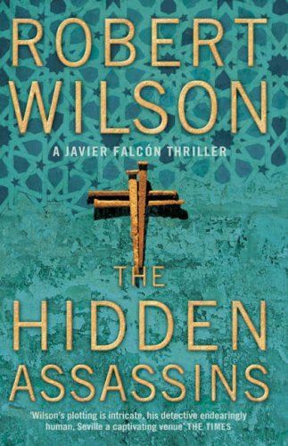 9780007202904: The Hidden Assassins (Javier Falcon)