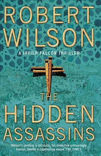 9780007202904: The Hidden Assassins (Javier Falcon)
