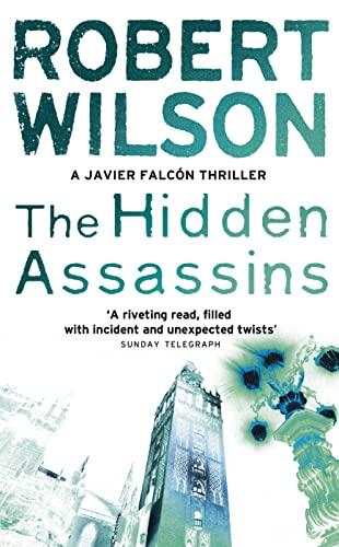 9780007202928: The Hidden Assassins (Javier Falcon)