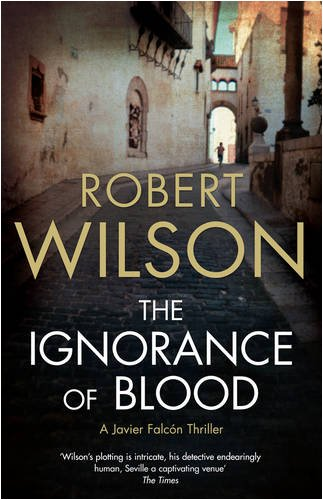 9780007202935: The Ignorance of Blood
