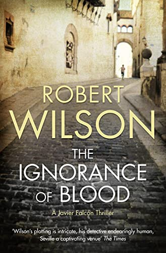9780007202959: The Ignorance of Blood