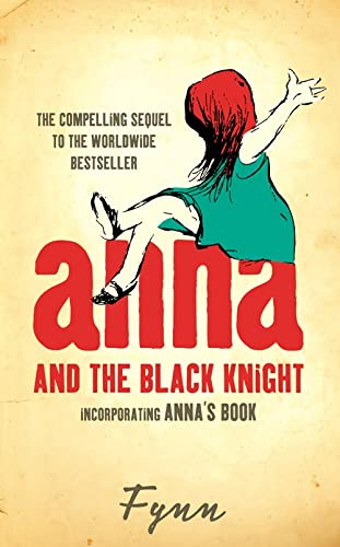 9780007203000: Anna and the Black Knight: Incorporating Anna's Book