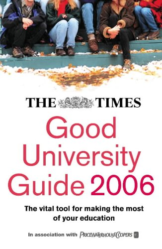 9780007203031: The Times Good University Guide 2006