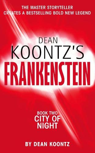 9780007203123: DEAN KOONTZ'S FRANKENSTEIN - Book Two - City of Night