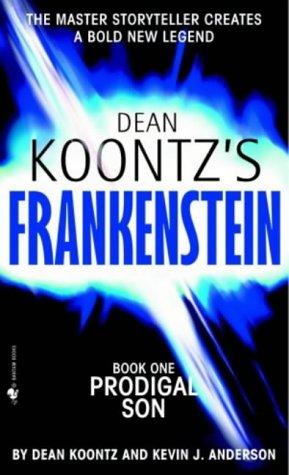 9780007203130: Prodigal Son (Dean Koontz's Frankenstein, Book 1)