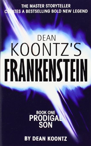 9780007203130: Prodigal Son (Dean Koontz's Frankenstein, Book 1)