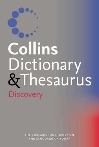 9780007203192: Collins Discovery Dictionary and Thesaurus