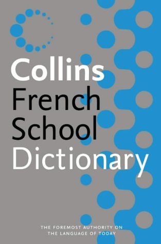 9780007203208: Collins French School Dictionary