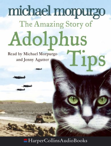 9780007203413: The Amazing Story of Adolphus Tips: Complete & Unabridged