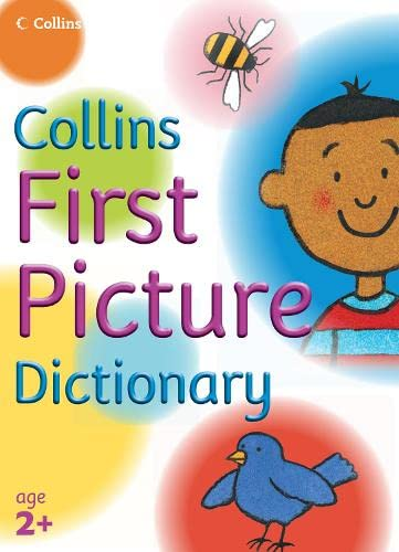 9780007203451: Collins First Picture Dictionary. Nick Sharratt and Irene Yates (Collins Primary Dictionaries)