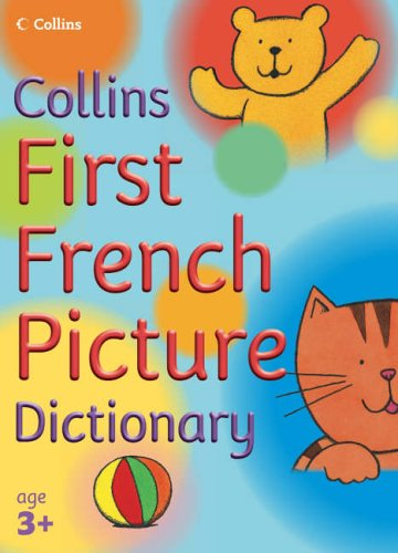 9780007203468: Collins Primary Dictionaries - First French Picture Dictionary