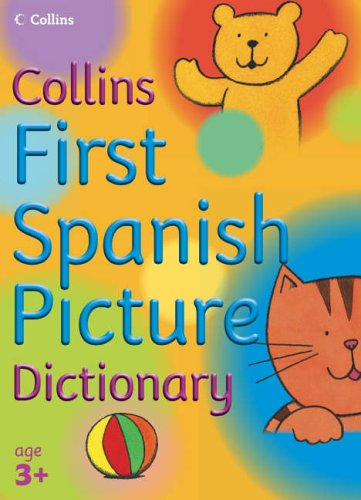 9780007203475: Collins Primary Dictionaries - First Spanish Picture Dictionary