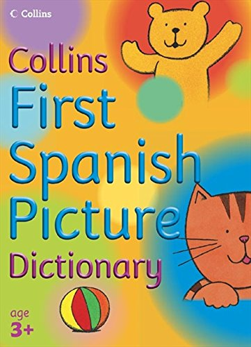 9780007203475: First Spanish Picture Dictionary (Collins Primary Dictionaries)