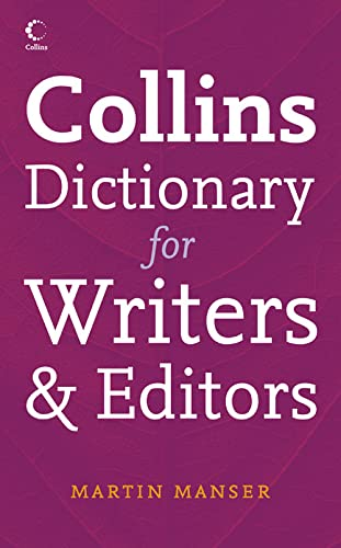9780007203512: Collins Dictionary for Writers & Editors: Essential Reference for Writers, Editors, and Proofreaders