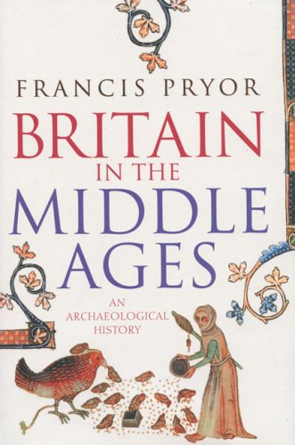 9780007203611: Britain in the Middle Ages: An Archaeological History