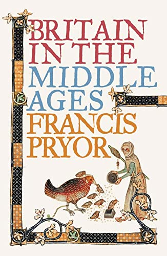 9780007203628: Britain in the Middle Ages: An Archaeological History