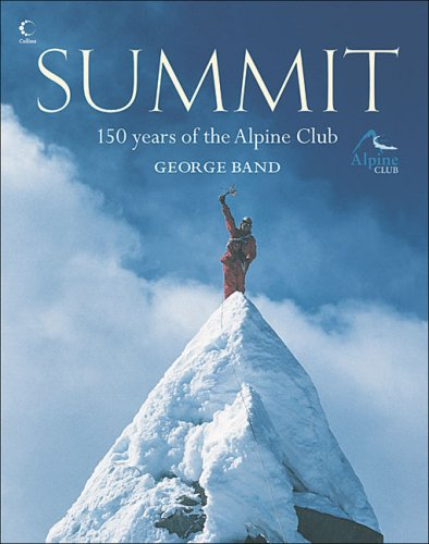 9780007203642: Summit: 150 years of the Alpine Club