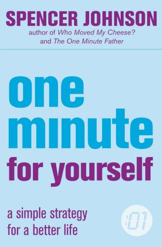9780007203666: One Minute For Yourself (The One Minute Manager)
